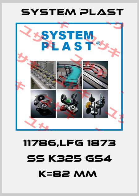 System Plast-11786,LFG 1873 SS K325 GS4 K=82 MM  price