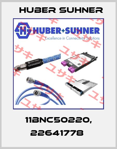 Huber Suhner-11BNC50220, 22641778  price