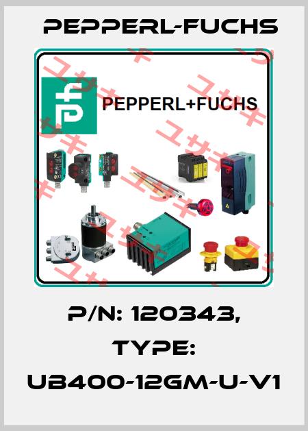 Pepperl-Fuchs-120343 UB400-12GM-U-V1  price