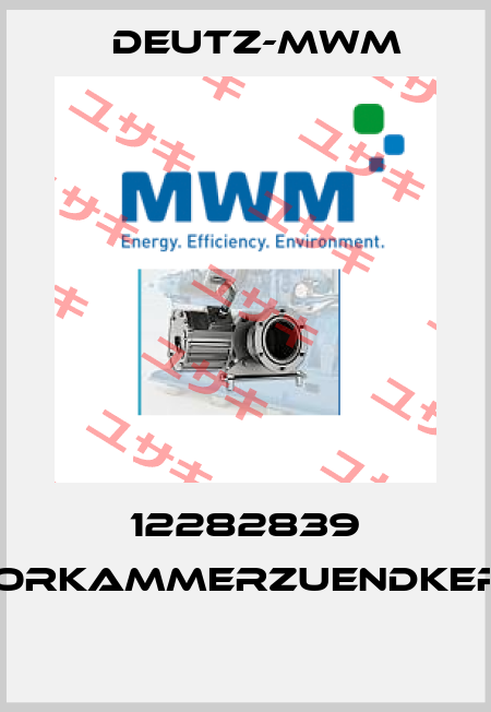 Deutz-mwm-12282839 VORKAMMERZUENDKERZ  price