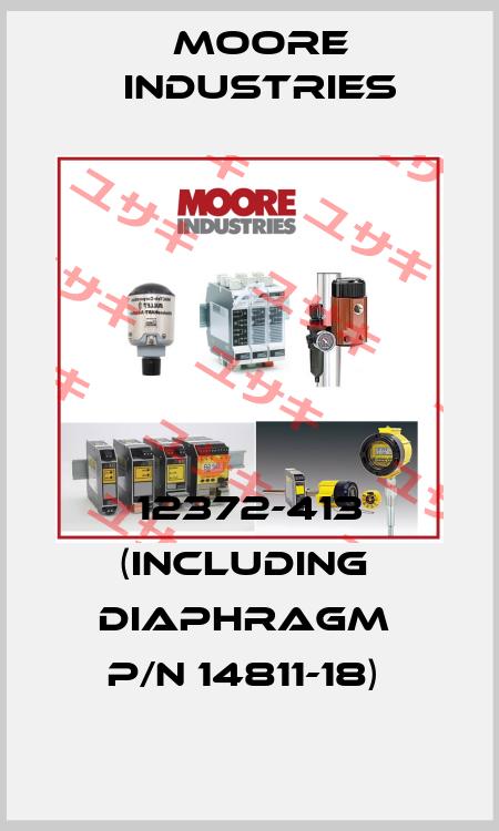 Moore Industries-12372-413 (INCLUDING  DIAPHRAGM  P/N 14811-18)  price