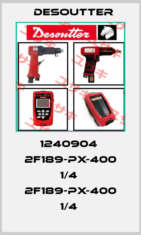 Desoutter-1240904  2F189-PX-400 1/4  2F189-PX-400 1/4  price