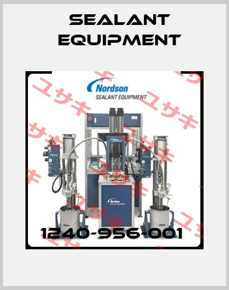 Sealant Equipment-1240-956-001  price