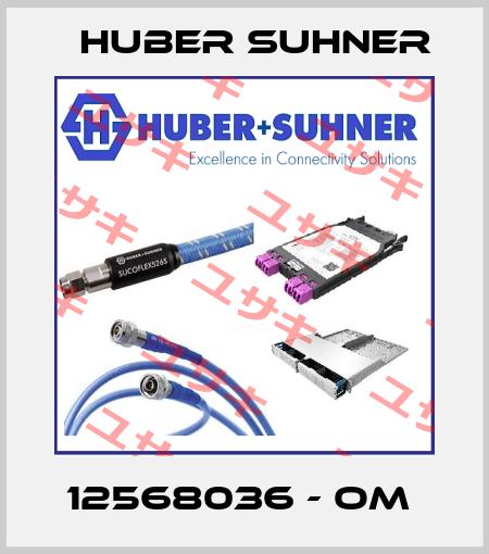 Huber Suhner-12568036 - OM  price