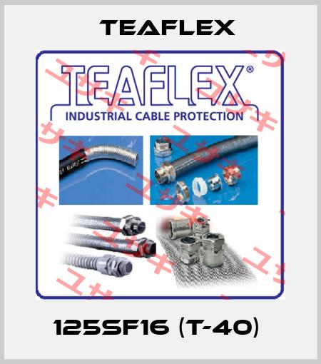 Teaflex-125SF16 (T-40)  price